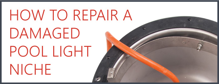 A Damaged Niche Can Lead To Difficult And Costly Repairs But It Doesn T Have The In Ground Pool Light Adapter Is Easy Install Saving Service Techs